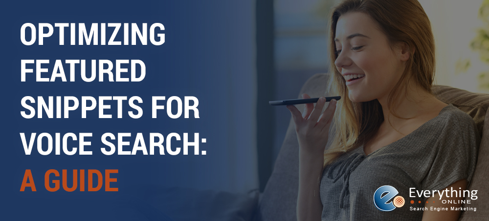 Optimizing Featured Snippets for Voice Search: A Guide