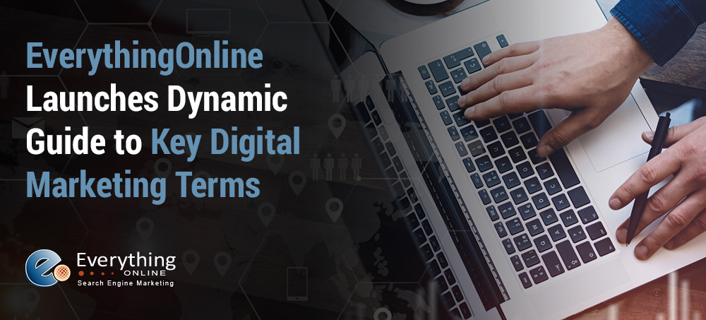EverythingOnline Launches Dynamic Guide to Key Digital Marketing Terms